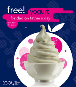 TCBY FREE Yogurt Fathers Day