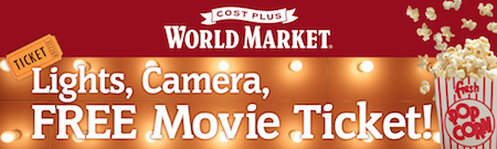 World Market: Spend $10, Get a FREE Movie Ticket