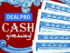 DealPro Cash Giveaway