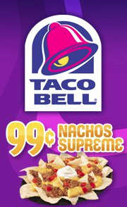 Taco Bell: $0.99 Nachos Supreme