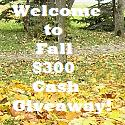 Welcome to Fall Cash Giveaway