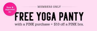 Victoria's Secret: FREE Yoga Panty + $10 off PINK Bra