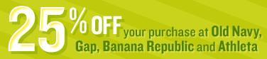 Old Navy Banana Republic Gap 25 off