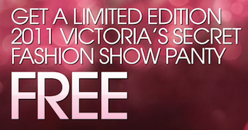 Victoria's Secret: FREE Fashion Show Panties