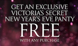 Victoria's Secret: FREE New Year's Panty with Purchase
