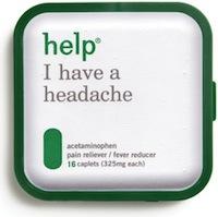 Help I Have a Headache