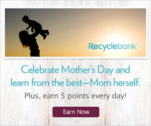 Recyclebank Mothers Day Promo
