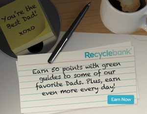 Recyclebank Fathers Day