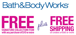 Bath Body Works FREE Signature Collection Item