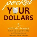 Pocket Your Dollars Book Just $6.99