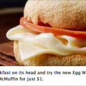 McDonalds: Egg White Delight McMuffin Just $1