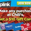 Plink: Make Any Purchase at Chili's, Earn a $10 Gift Card
